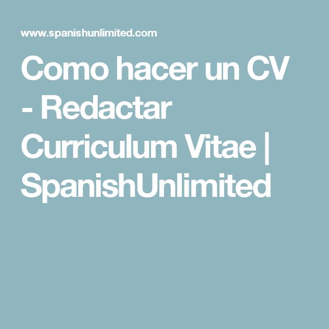 Como hacer un CV - Redactar Curriculum Vitae | SpanishUnlimited ...