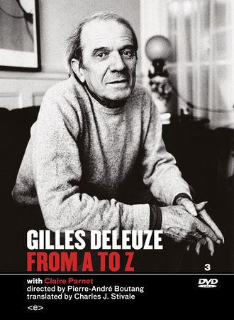 A playful, personal, and profound interview with Gilles Deleuze, coveringtopics from