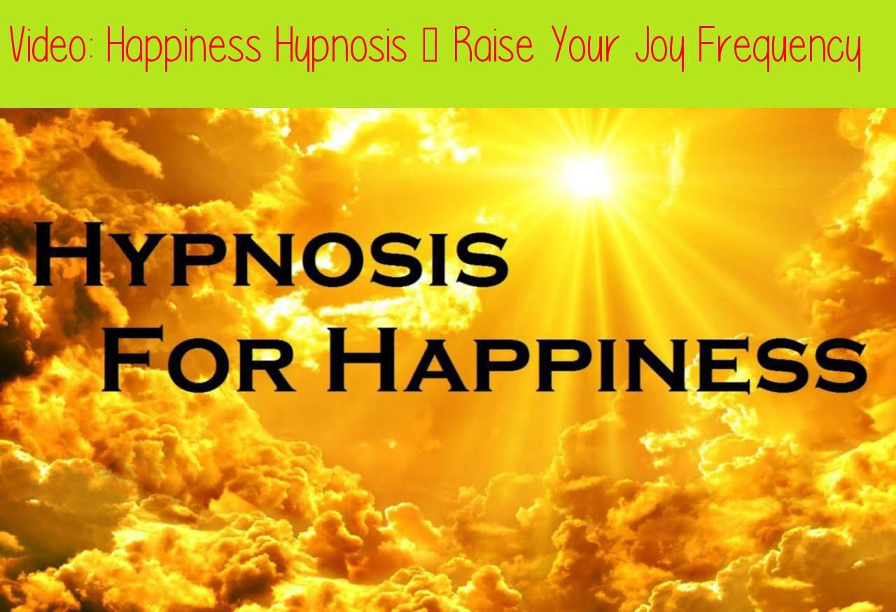 Happiness Hypnosis - Raise Your Joy Frequency | Subliminal