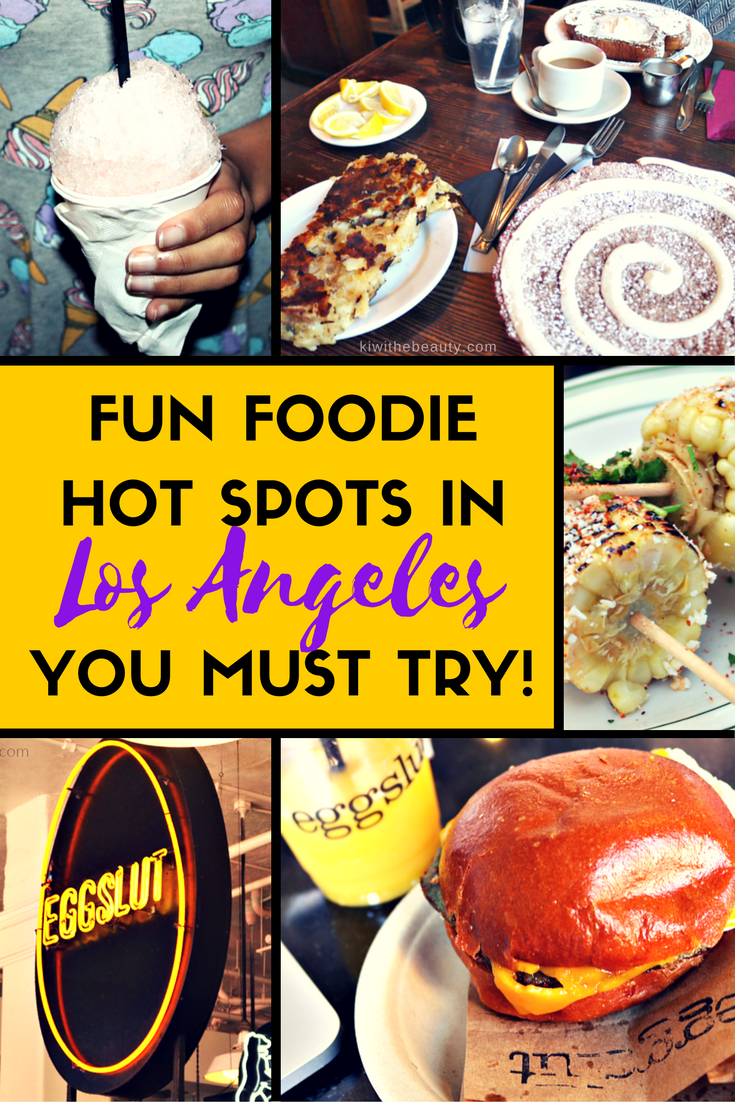 Los Angeles Foodie Spots To Try Review 3 Foodie Travel Los Angeles Foodie Foodie Spots