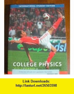 College physics 8th edition chris vuille raymond serway jerry college physics 8th edition chris vuille raymond serway jerry faughn fandeluxe Image collections