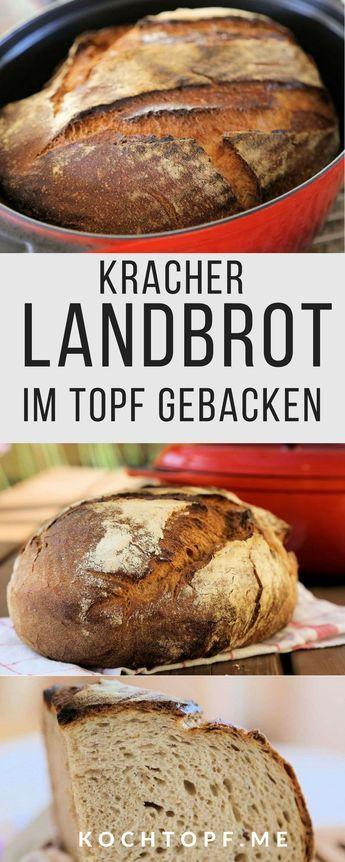 Landbrot im Topf gebacken – ein Kracher!
