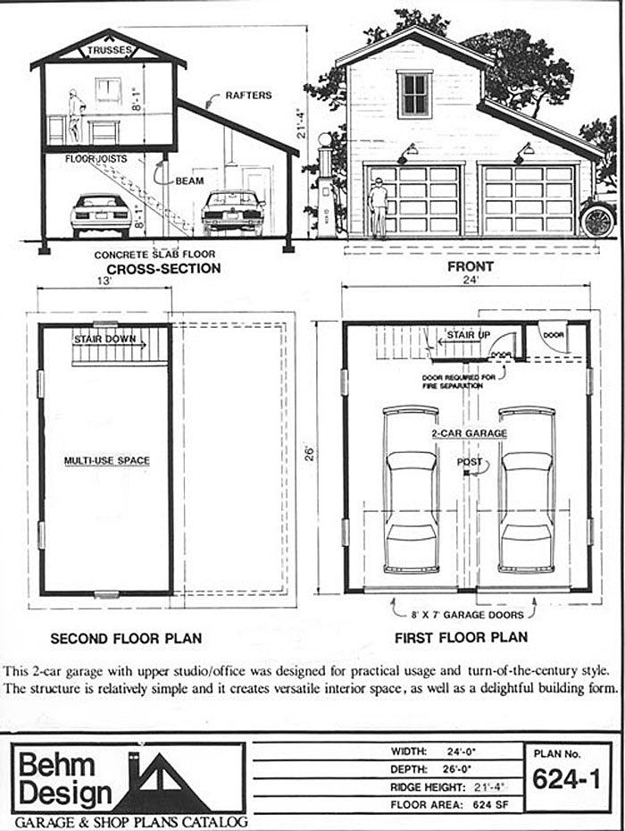 2 Car Craftsman Style Garage Plan With Loft 624 1 24 X 26 By Behm Designs Ready To Use Our Garag Garage Workshop Plans Garage Plans With Loft Garage Plans