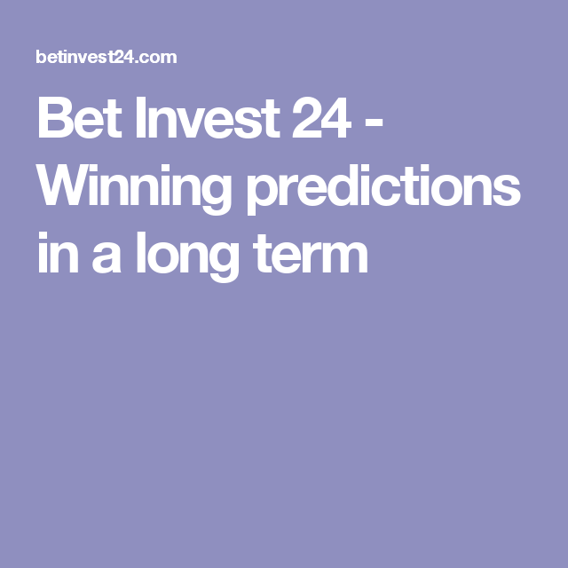 Bet Invest 24 - Winning predictions in a long term
