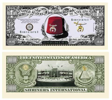Shriners Million Dollar Bill (10 bills) by AAC. $4.99. A very special Million Dollar Bill featuring Shriners! This Million Dollar Bill serves to commemorate one of the greatest philanthropic organizations of all time! (10 bills)