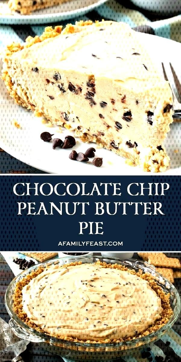 Chocolate Chip Peanut Butter Pie - A Family Feast® - Pies, Tarts amp Tortes -