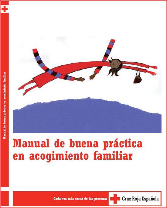 Manual de buena práctica en acogimiento familiar / [Jordi Ripoll Tuto... (et al.)]