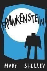 Teaching Mary Shelley's Frankenstein