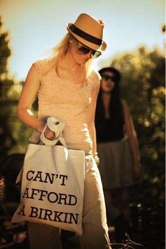 Who needs a Birkin bag anyway?
