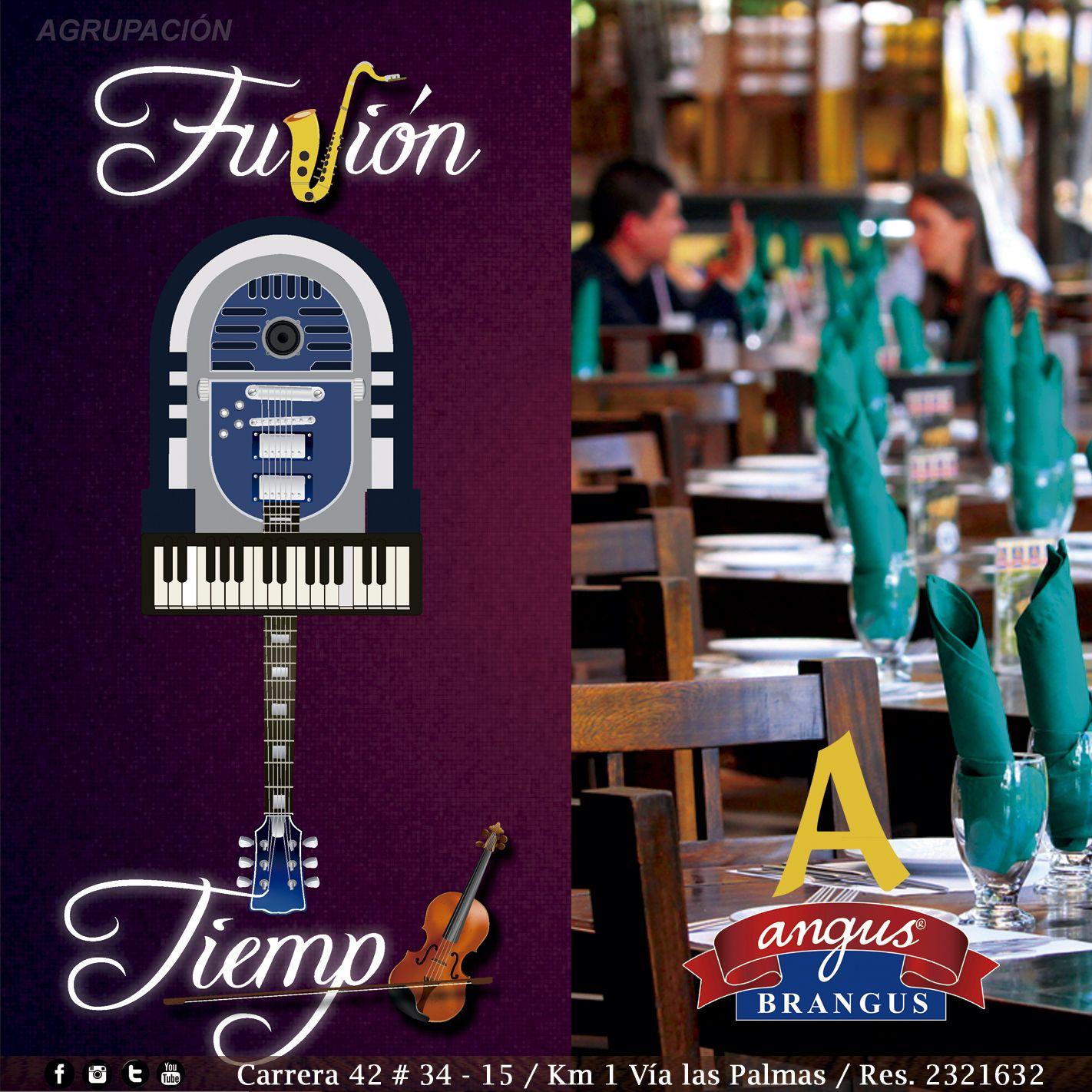 Fusión Tiempo, es la banda musical de viernes y sábado en la noche en Angus Brangus Parrilla Bar   . ¡Te esperamos!.   Reservas: 2321632. www.angusbrangus.com.co Cra. 42 # 34 - 15 / Vía las Palmas  #AngusBrangus #RestaurantesMedellín #Medellín #Quehacerenmedellín #sitegustacompartelo #Poblado #PlanPerfecto #Colombia #Poblado #nochesenmedellín #restaurantesrecomendados #gastronomía #medellínsisabe #musicaenvivo