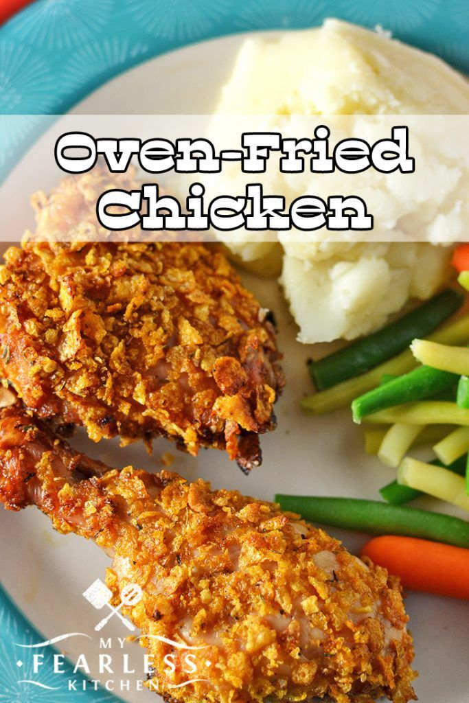 Oven-Fried Chicken from My Fearless Kitchen. Do you want the juicy ...