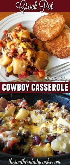 CROCK POT COWBOY CASSEROLE - The Southern Lady Cooks