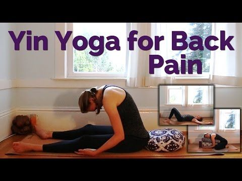 Yin Yoga Sequence for Back Pain (30-min) - Yoga for Lower