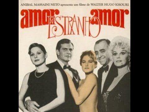 Filme Amor Estranho Amor 1982 Completo Vhs Qualidade Baixa