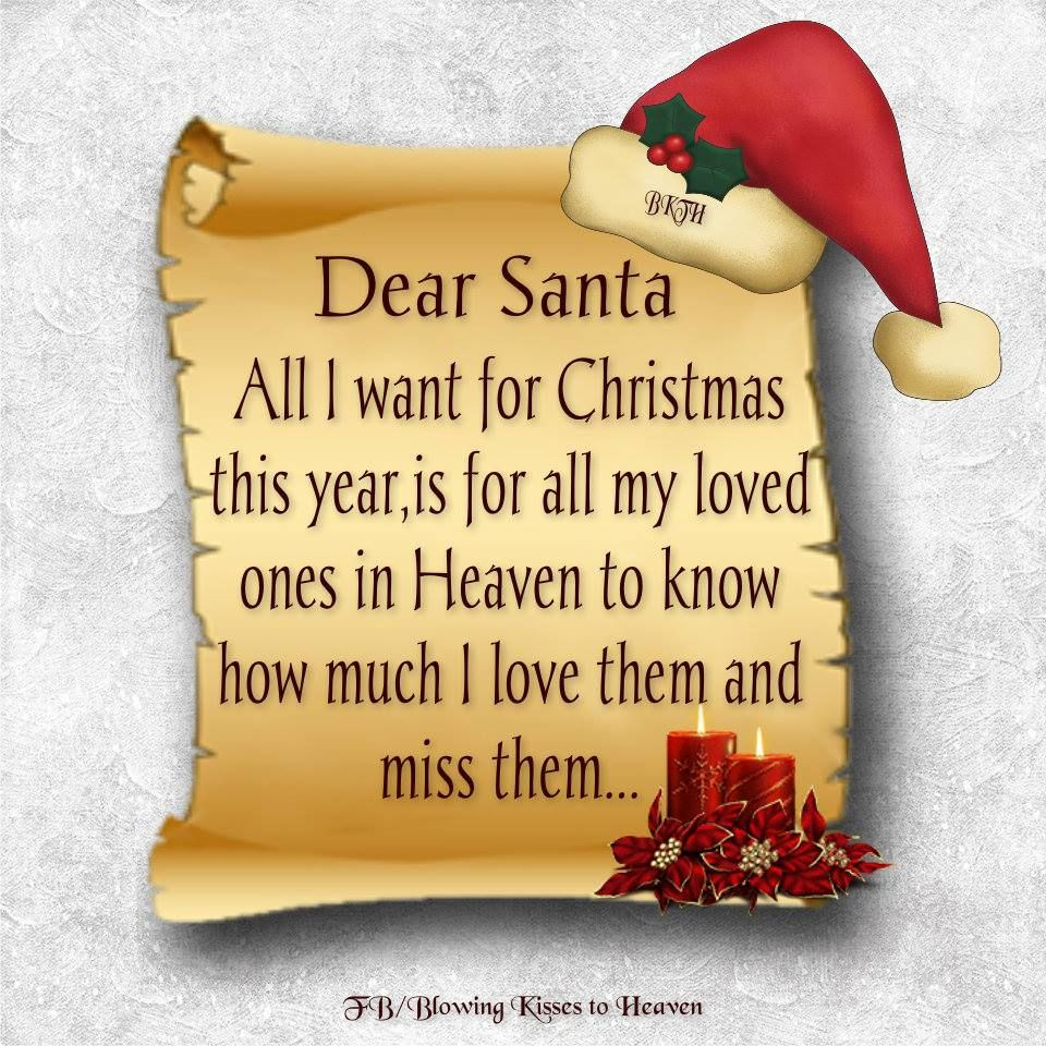 Pin By Blowing Kisses To Heaven On Missing You Loved One In Heaven Christmas Love Miss You Dad