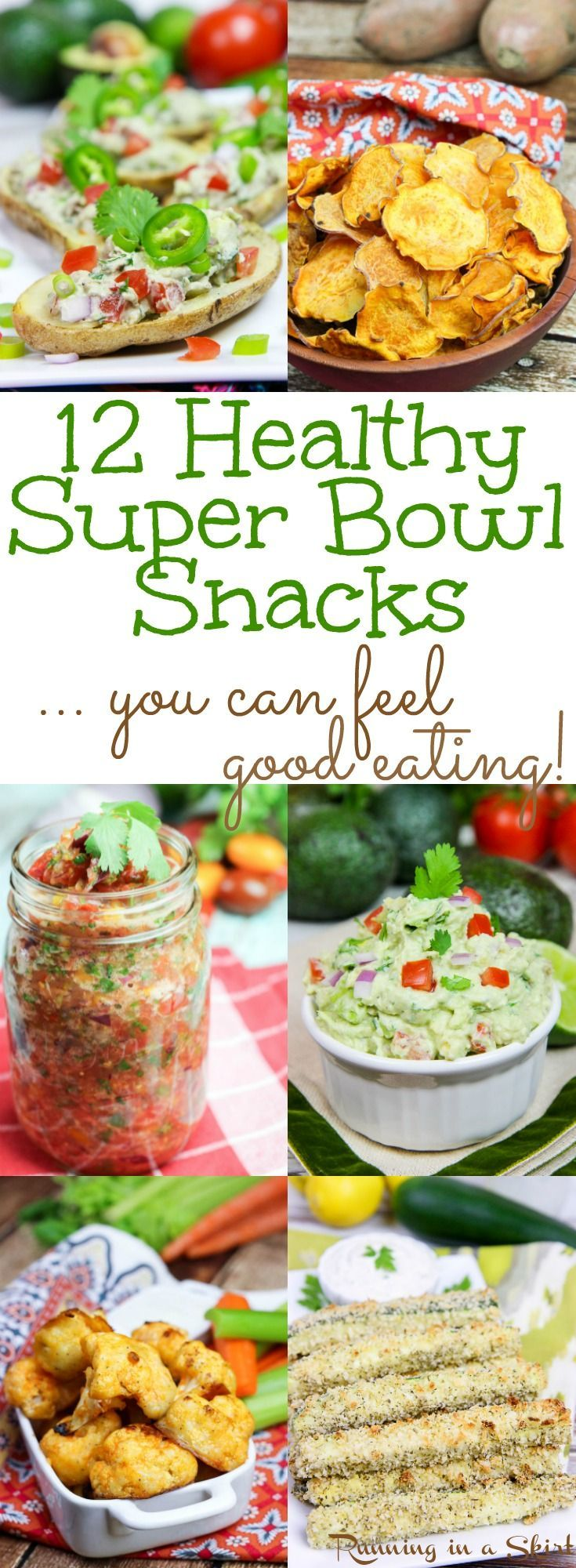 12 Healthy Super Bowl Snacks. These are game day recipes