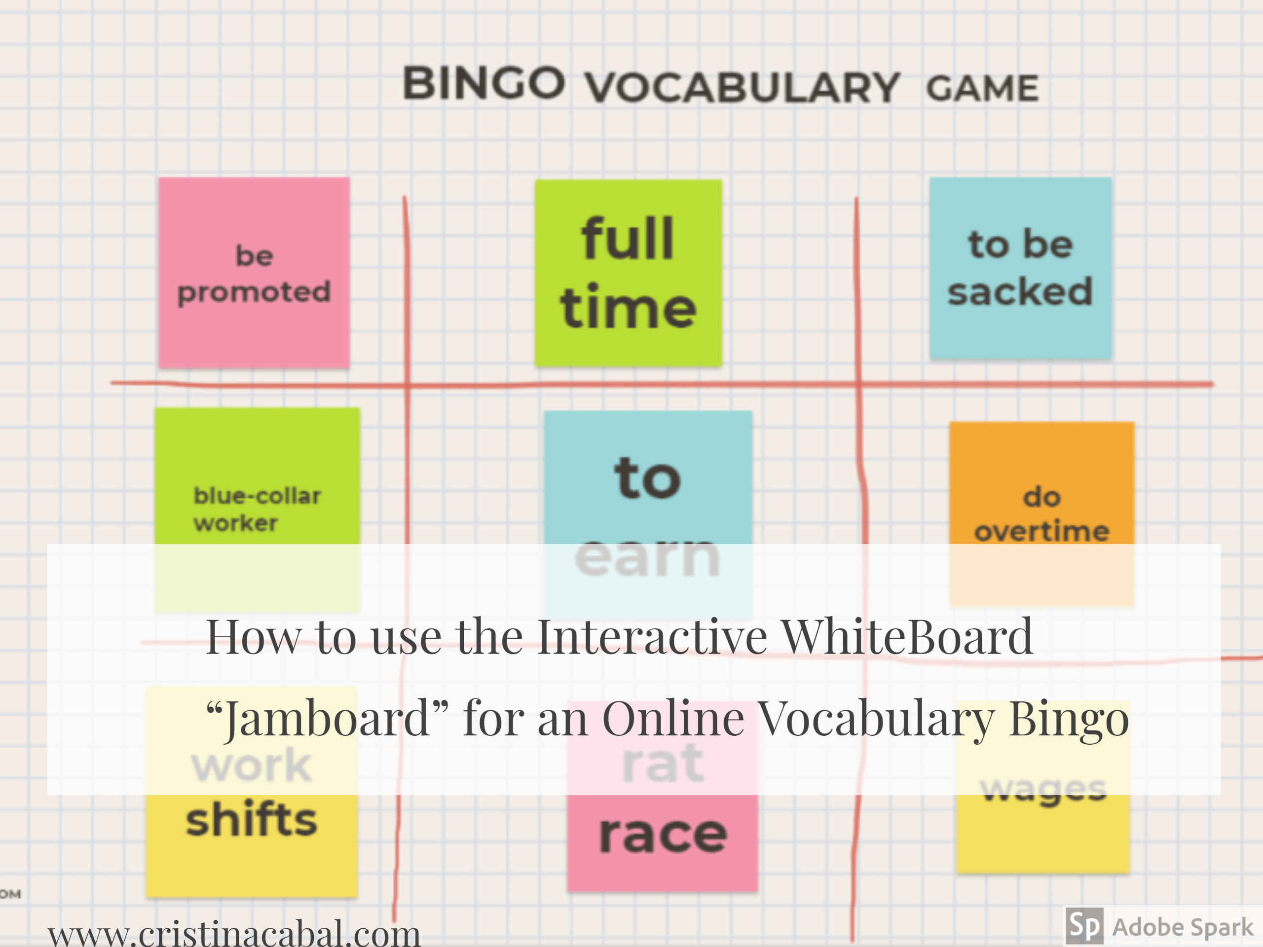How To Use The Interactive Whiteboard Jamboard For An Online Vocabulary Bingo Vocabulary Virtual Classrooms Online Teaching