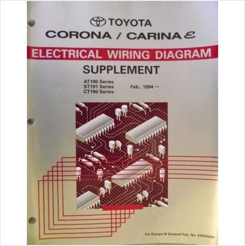 toyota corona carina e electrical wiring manual 1994 ewd205f on rh pinterest com Toyota Electrical Wiring Diagram Toyota Wiring Harness Diagram