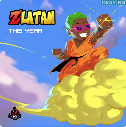 Zlatan Drops New Song This Year Audio News Songs Songs Music