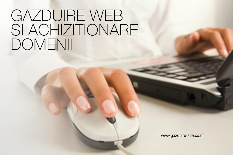 Online hosting: www.gazduire-site.co.nf si web design: www.hellodigital.ro