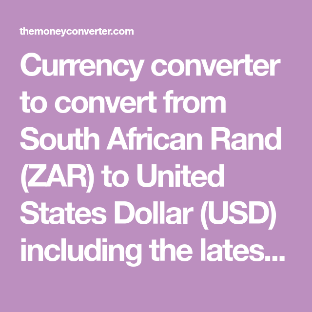 Currency converter to convert from South African Rand (ZAR) to ...