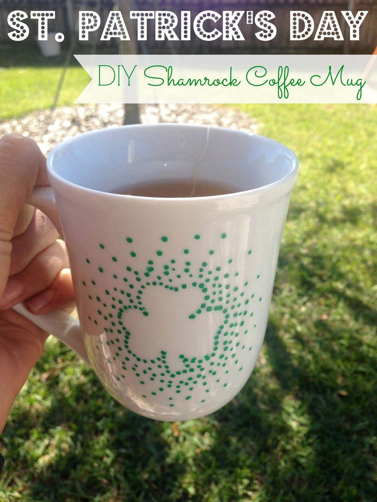 090e787af DIY St. Patrick's Day Shamrock Coffee Mug - this mug is so simple to make,  you won't be able to resist!