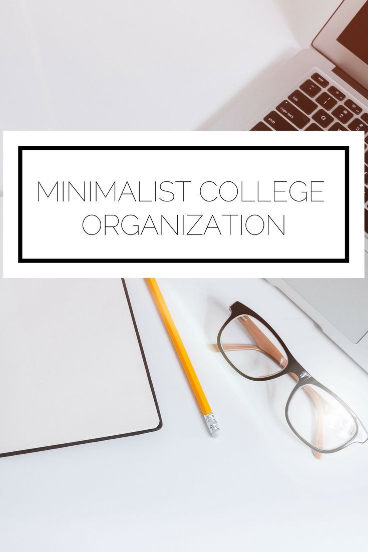 Photo of Minimalist College Organization – College life