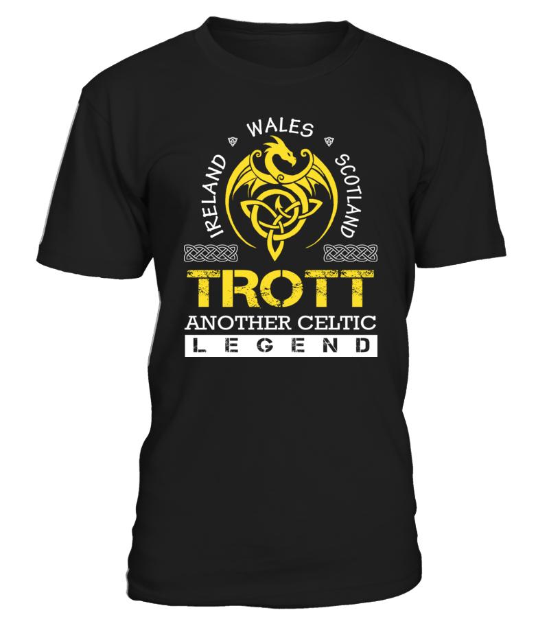 TROTT Another Celtic Legend #Trott