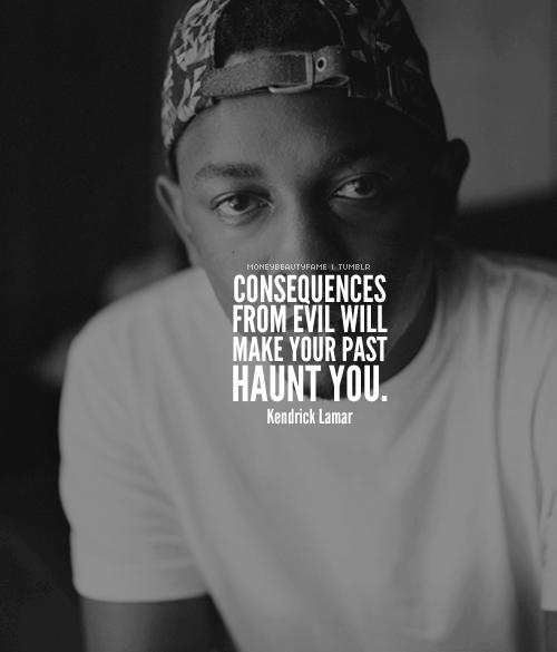 Do good. Kendrick Lamar Rapper quotes, Kendrick lamar