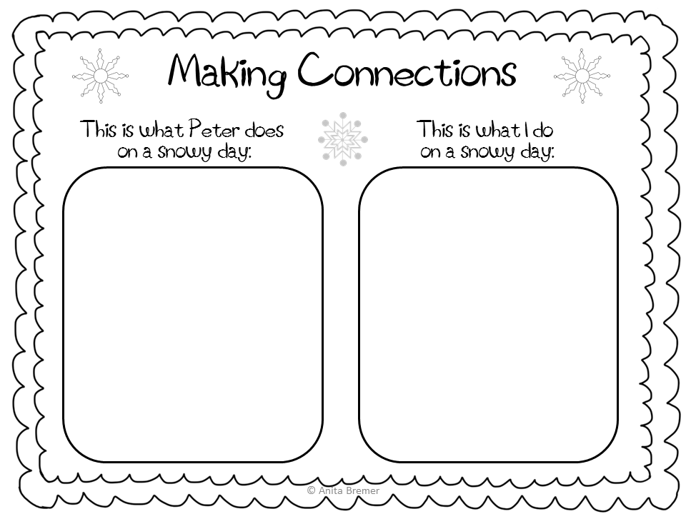 Mrs Bremers Class Snowy Books The Snowy Day free pack and – Text to Text Connections Worksheet