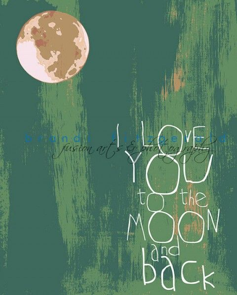 BrandiFitzgerald I Love You To The Moon and Back