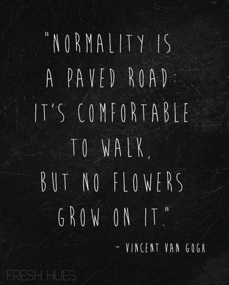 Normality is....
