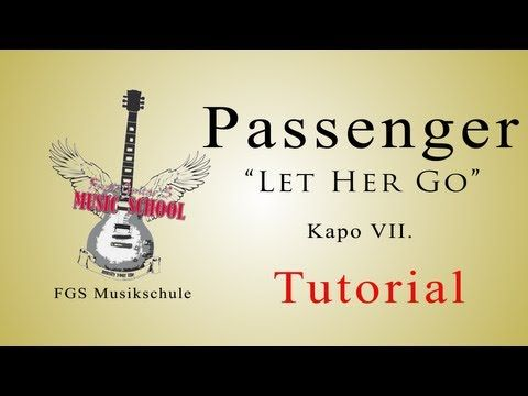 Guitar Lesson Tab Let Her Go By Passenger P4how To Play Verse