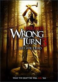 Wrong Turn 3 Left For Dead Hollywood Bollywood
