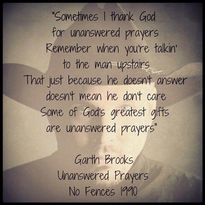 garth brooks unanswered prayers lyrics - Google Search