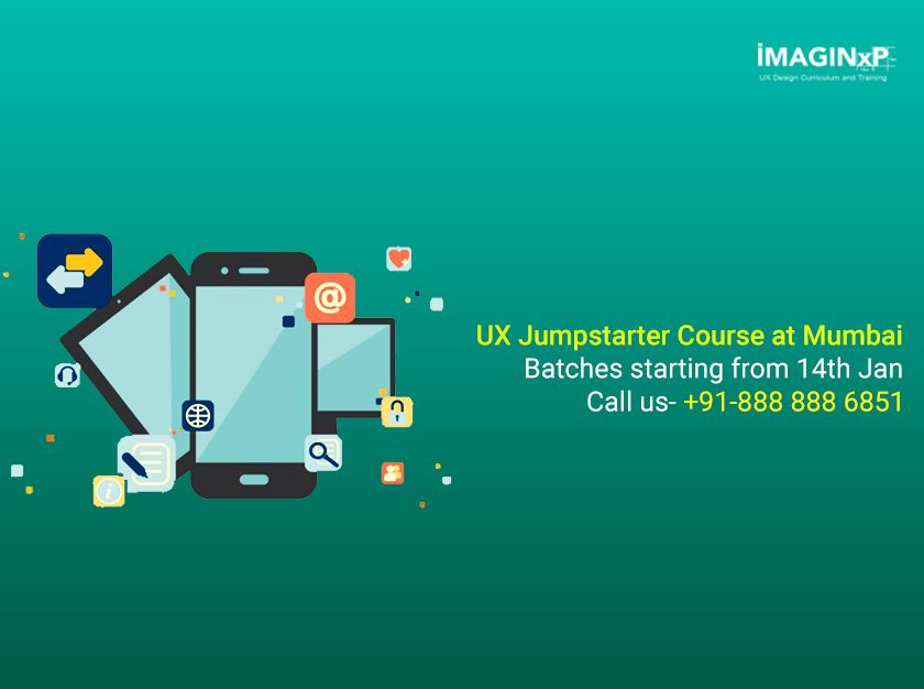 Ux Design Courses At Mumbai From 14th Jan Call 91 888 888 6851 For More Details Ux Design Course Design Thinking Ux Design