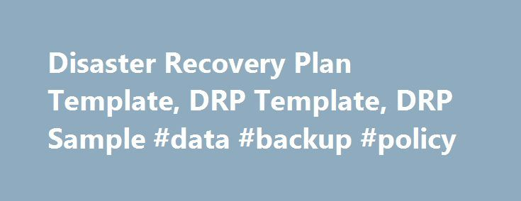 Disaster Recovery Plan Template, DRP Template, DRP Sample #data - disaster recovery plan template