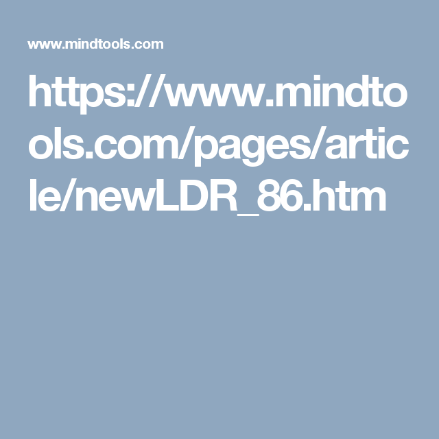 https://www.mindtools.com/pages/article/newLDR_86.htm