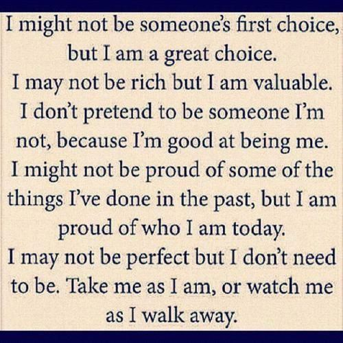 This Is Me Take It Or Leave It Words Quotes Quotable Quotes