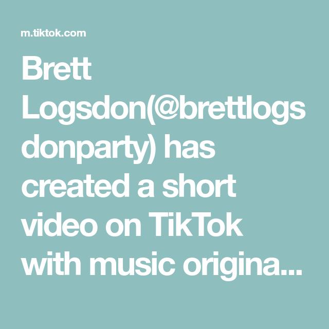 Brett Logsdon Brettlogsdonparty Has Created A Short Video On Tiktok With Music Original Sound Fyp Foryoupage Foryou Fy Tik Tok Blow Th Create Andy Vegan