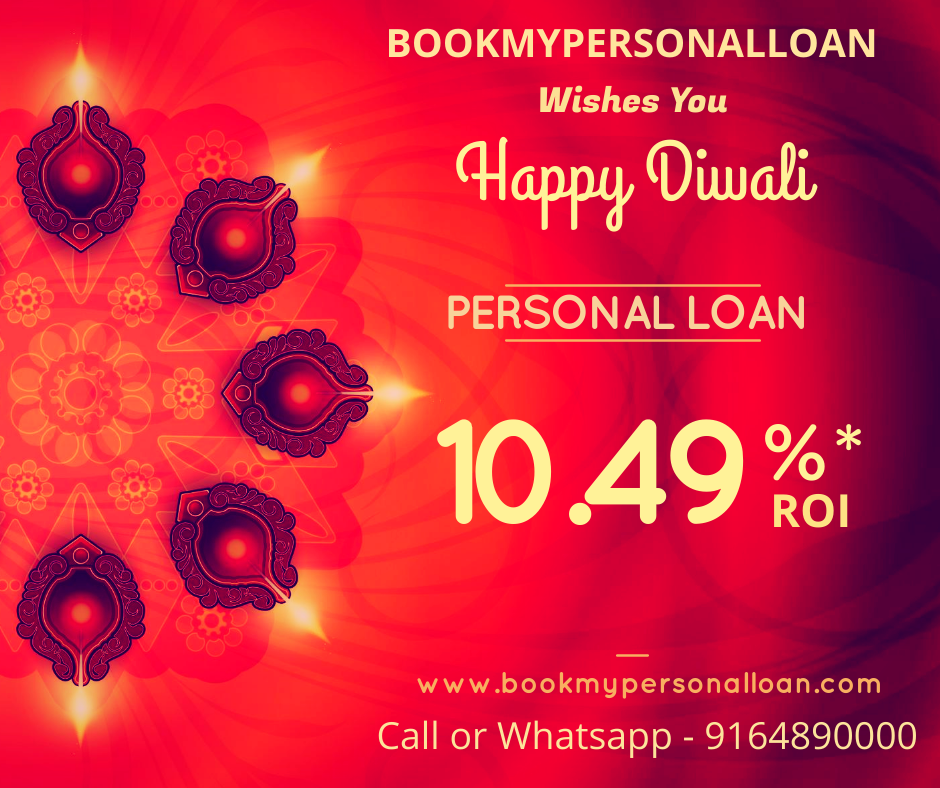 Bookmypersonalloan Wishes You Happy Diwali Low Interest Personal Loans Are You Happy Loan