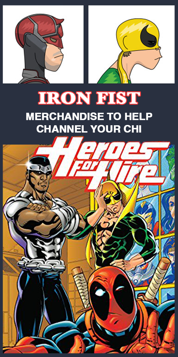 Iron Fist Merchandise To Help Channel Your Chi Iron Fist Comic Geek Gifts For Him Iron Fist