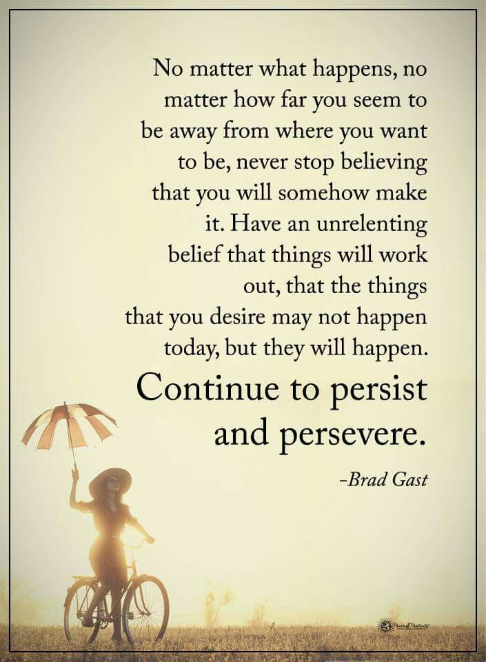 Always Have Faith Never Loose Hope Everything Has Its Time And Eve Words Of Encouragement For Kids Inspiring Quotes About Life Positive Quotes Motivation