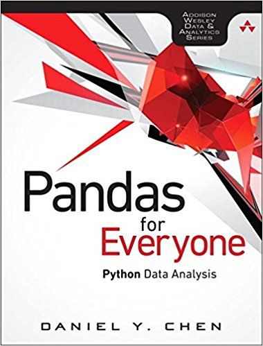 Pandas For Everyone Python Data Analysis By Daniel Y ChenPP