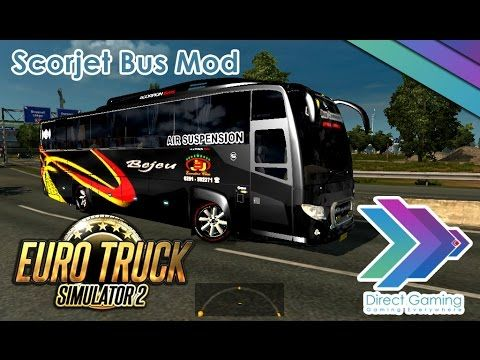 ETS 2 Scorjet Bejeu Bus Mod Test   Multi Clip Media   Trucks