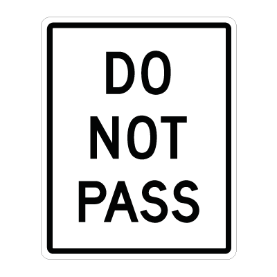 Do Not Pass Road Signs Traffic Signs Traffic