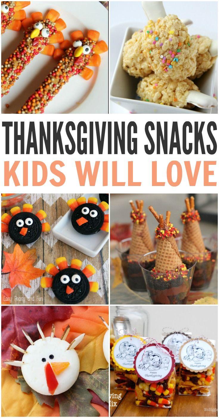 10 Thanksgiving Snacks Kids Will Love Thanksgiving Kid Snacks Thanksgiving Desserts Kids Thanksgiving Snacks