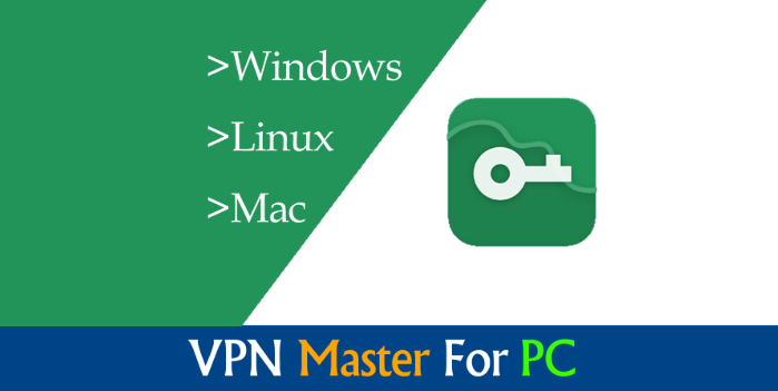 Vpn Master For Pc Free Unblock Proxy Is A Useful App Which Permits You To Unblock Confined Websites And Surf The Inte Mac Download Master App Download Free App