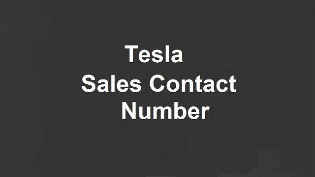 Tesla Sales Contact Number   Tesla for sale, Tesla, Numbers