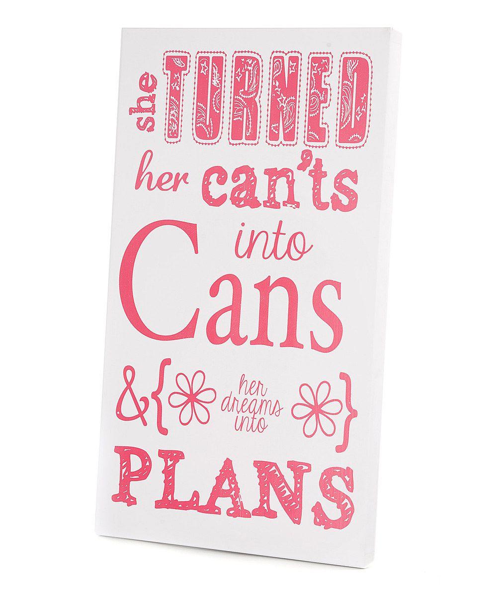 Another great find on #zulily! Pink 'Can'ts Into Cans' Wall Art by Twelve Timbers #zulilyfinds